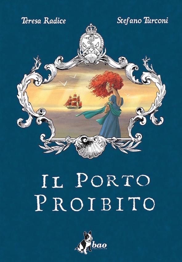 """La copertina dell'edizione italiana de """"Il porto proibito""""."""