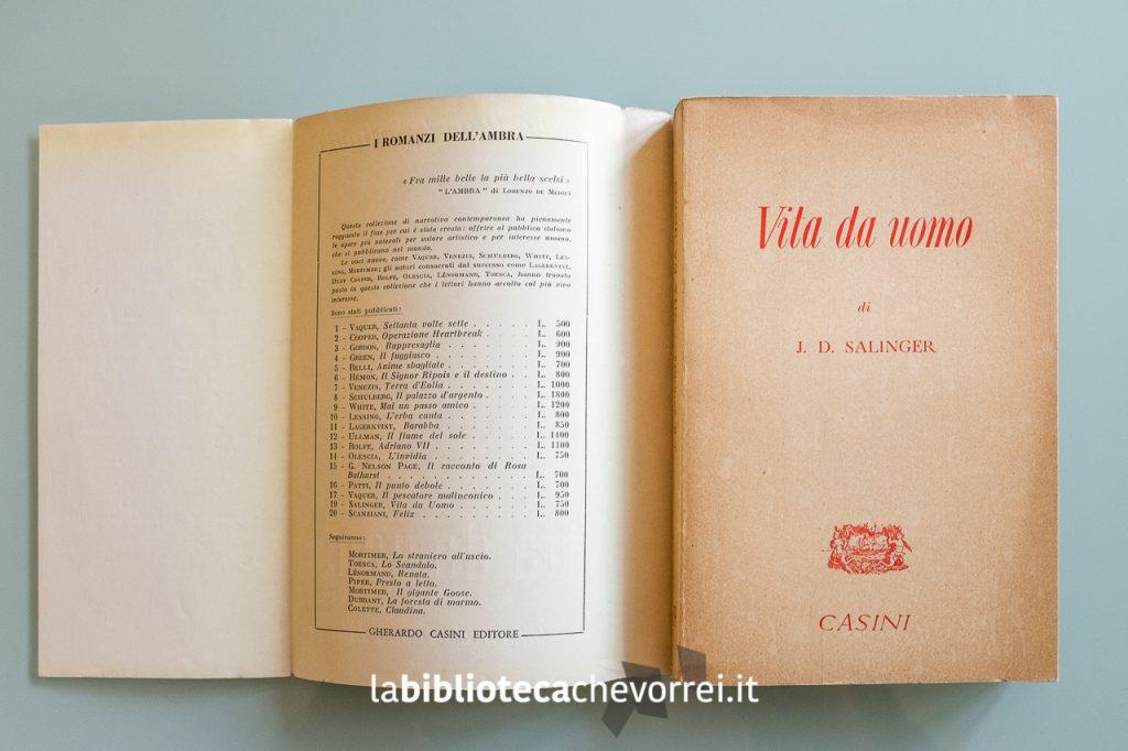"""Edizione italiana de """"Il giovane Holden"""" di J.D. Salinger intitolata """"Vita da uomo"""" senza sovraccoperta."""