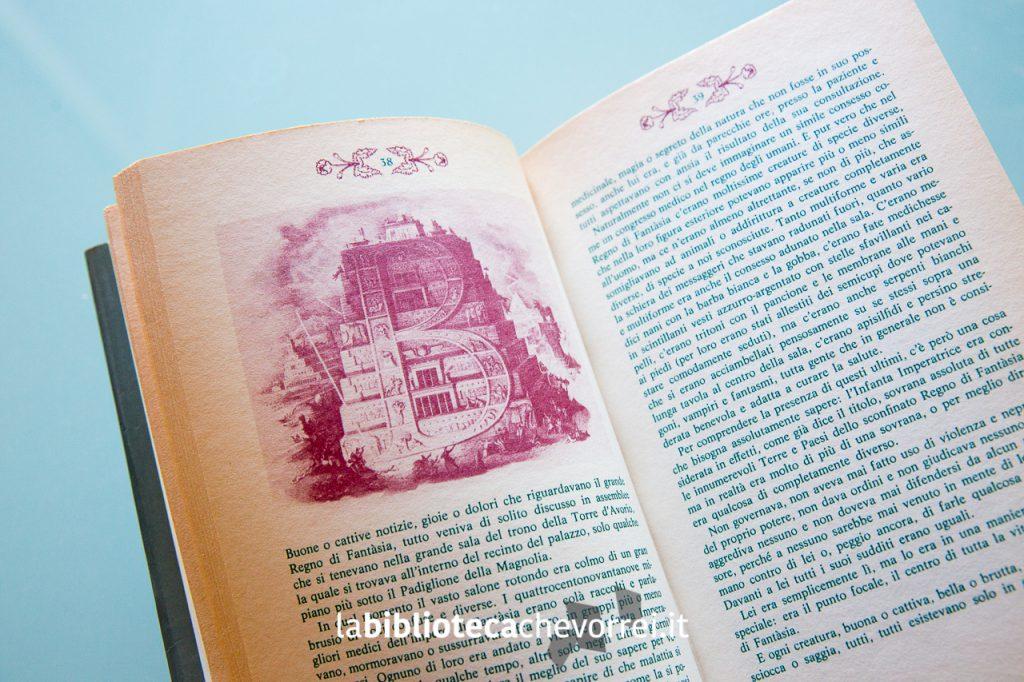 Due tipi di inchiostri sono stati utilizzati nel libro per dividere meglio i fatti che accadevano nel Regno di Fantasia e quelli nella realtà.