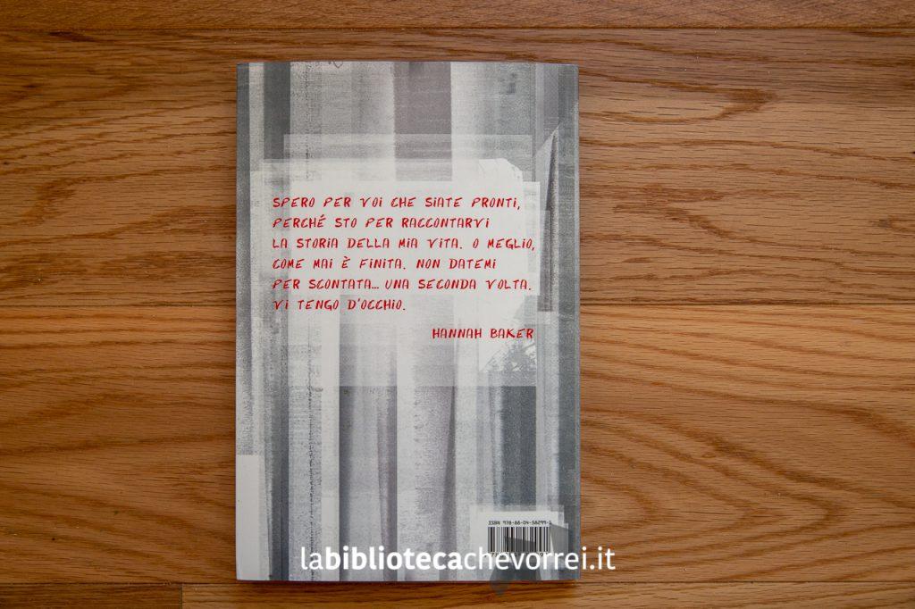 Il retro copertina della prima edizione italiana di 13 Tredici di Jay Asher.