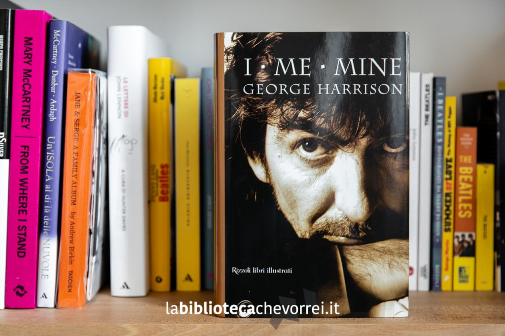"""La prima (e unica) edizione della biografia di George Harrison """"I Me Mine"""", Rizzoli, 2002."""