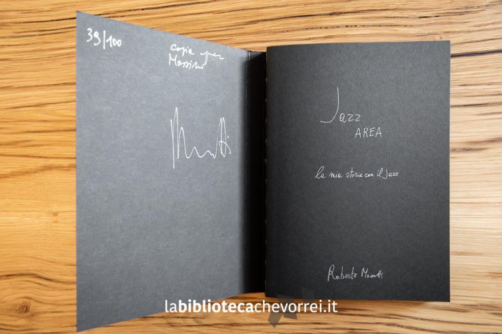 Una delle prime 100 copie del libro Jazz AREA autografate da Roberto Masotti.