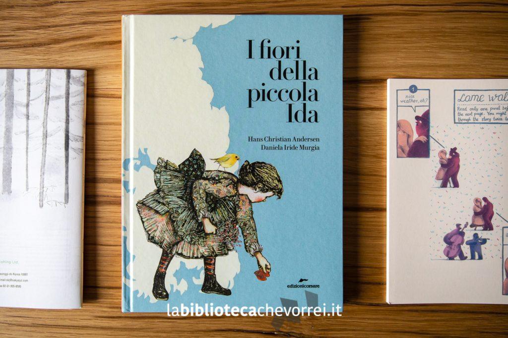 """""""I fiori della piccola Ida"""" con la traduzione e le illustrazioni di Daniela Iride Murgia. Edizioni Corsare, 2018."""