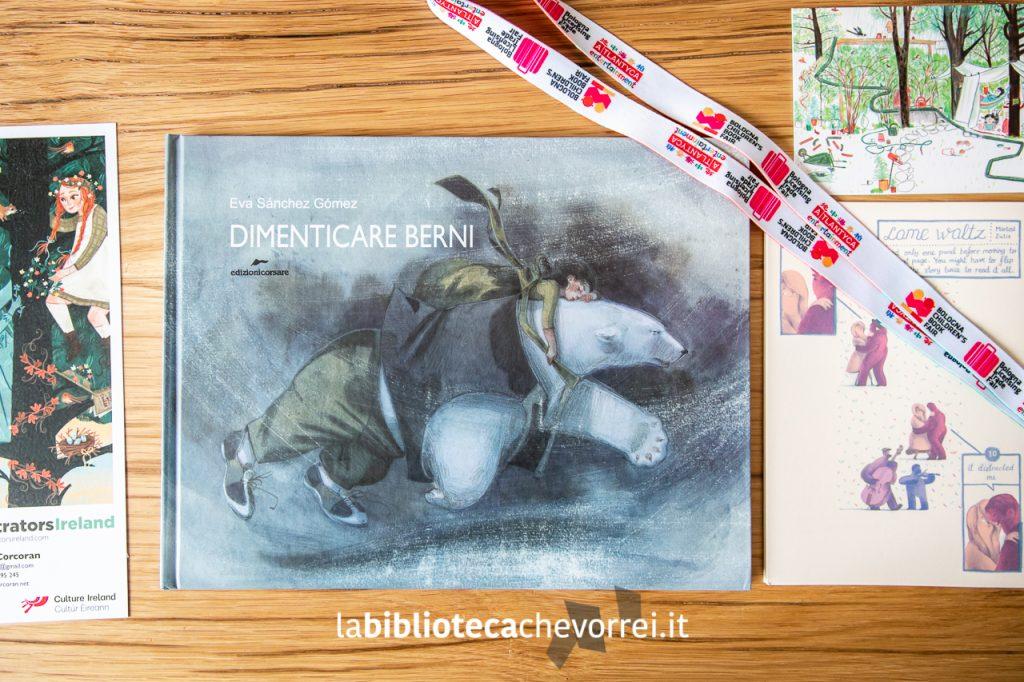 """Copertina del libro """"Dimenticare Berni"""" dell'illustratrice spagnola Eva Sánchez Gómez. Edizioni Corsare, 2019."""