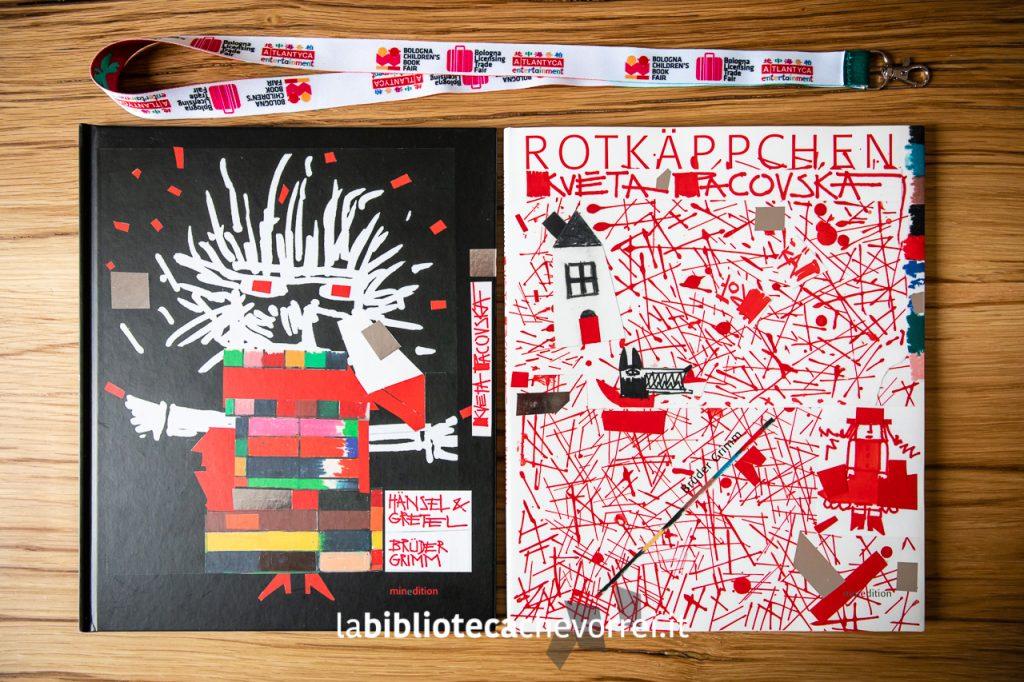 Due libri dell'artista Květa Pacovská., 91 anni: Hansel & Gretel e Cappuccetto Rosso.