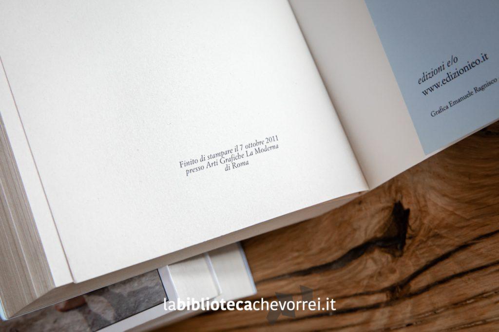 Nell'ultima pagina sono riportati i dati di stampa della prima edizione. Nella foto quelli del primo volume.