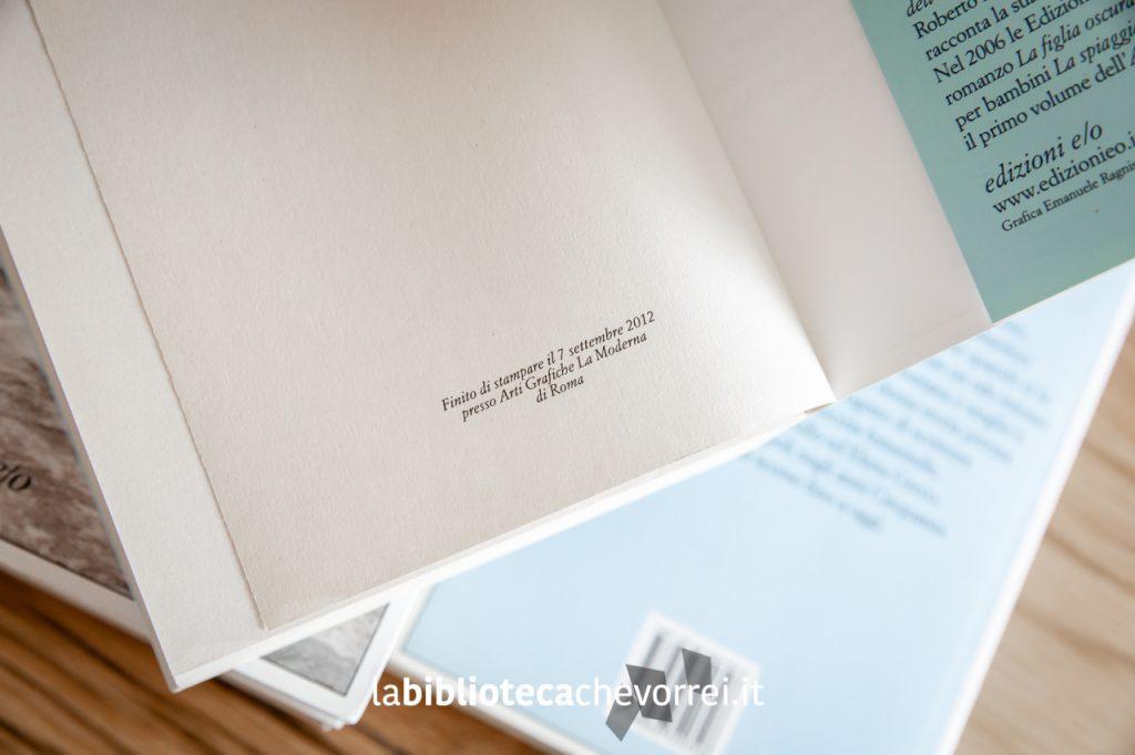 Nell'ultima pagina sono riportati i dati di stampa della prima edizione. Nella foto quelli del secondo volume.