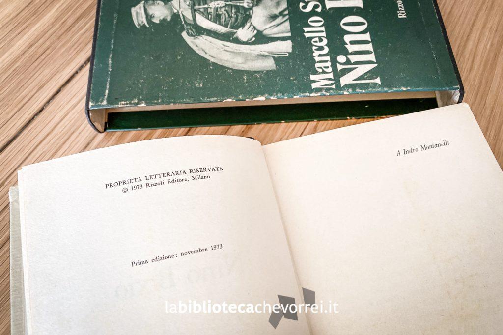 La copia della biografia di Nino Bixio appartenuta a Tiziano Terzani. Prima edizione: novembre 1973.