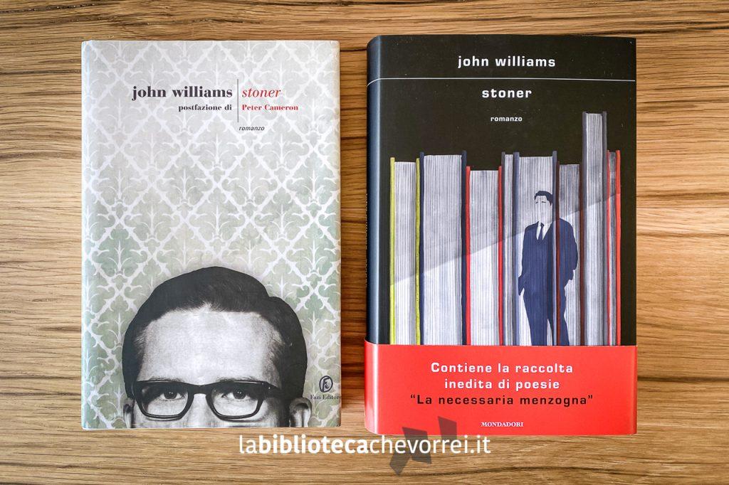 A sinistra: la prima edizione italiana di Stoner di John Williams, Fazi Editore, febbraio 2012. A destra: la nuova edizione Mondadori 2020.