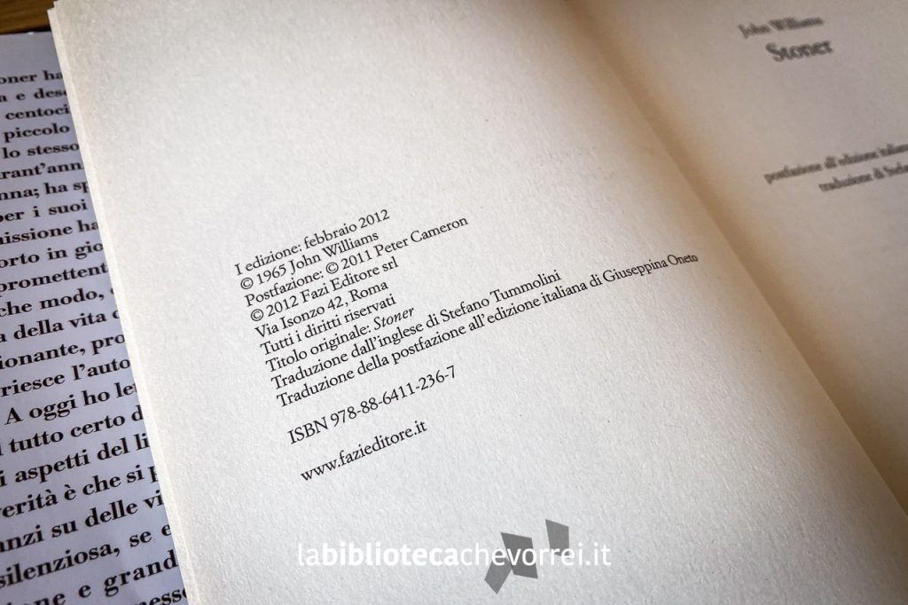 Colophon della prima edizione italiana di Stoner di John Williams, Fazi Editore, febbraio 2012.