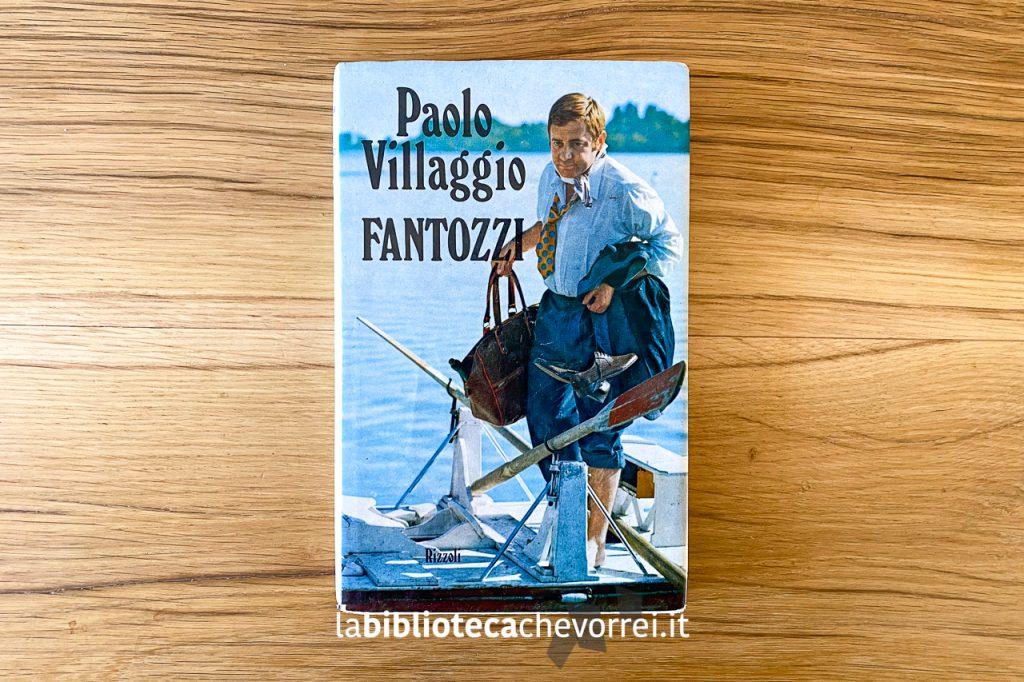 La prima edizione di Fantozzi di Paolo Villaggio, 1971 Rizzoli Editore.