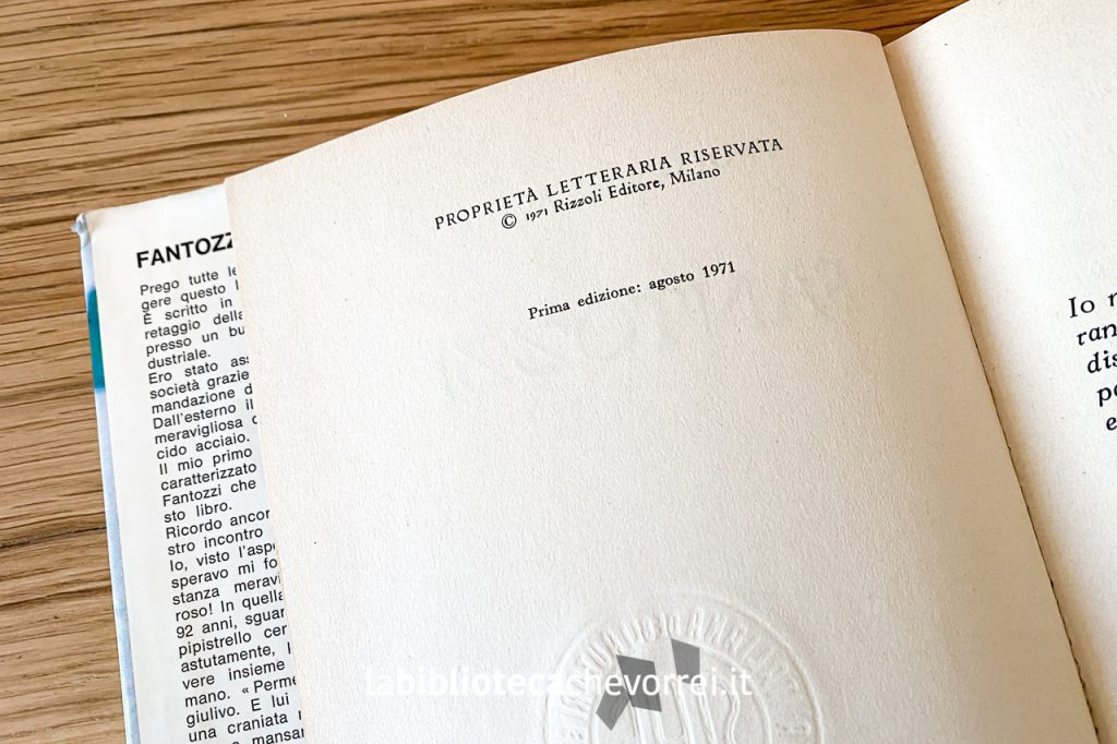 Dati di stampa della prima edizione di Fantozzi di Paolo Villaggio. Prima edizione: agosto 1971.