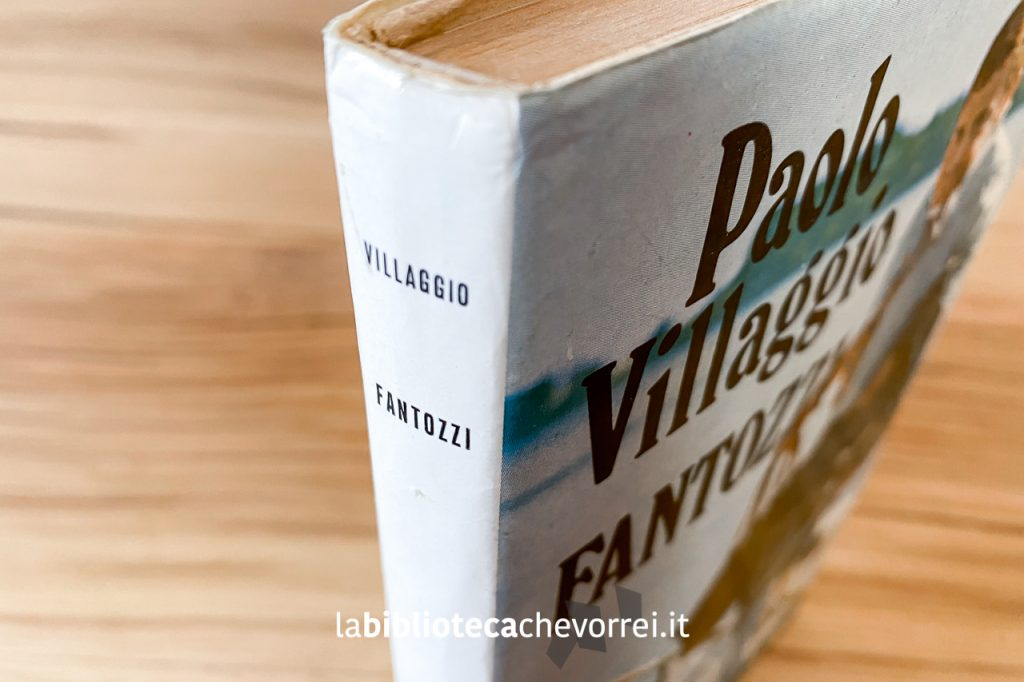 Dettagli della prima edizione del libro di Paolo Villaggio: Fantozzi, Rizzoli Editore, 1971.
