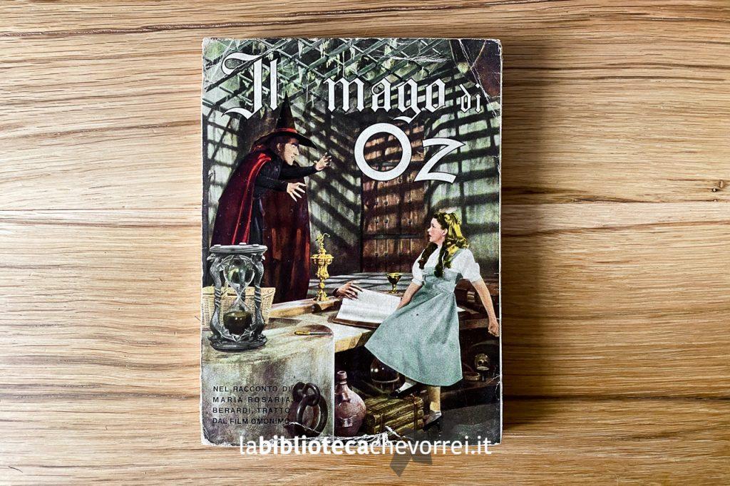Il mago di Oz, nel racconto di Maria Rosaria Berardi, pubblicato dall'Editrice SAS nel 1949.