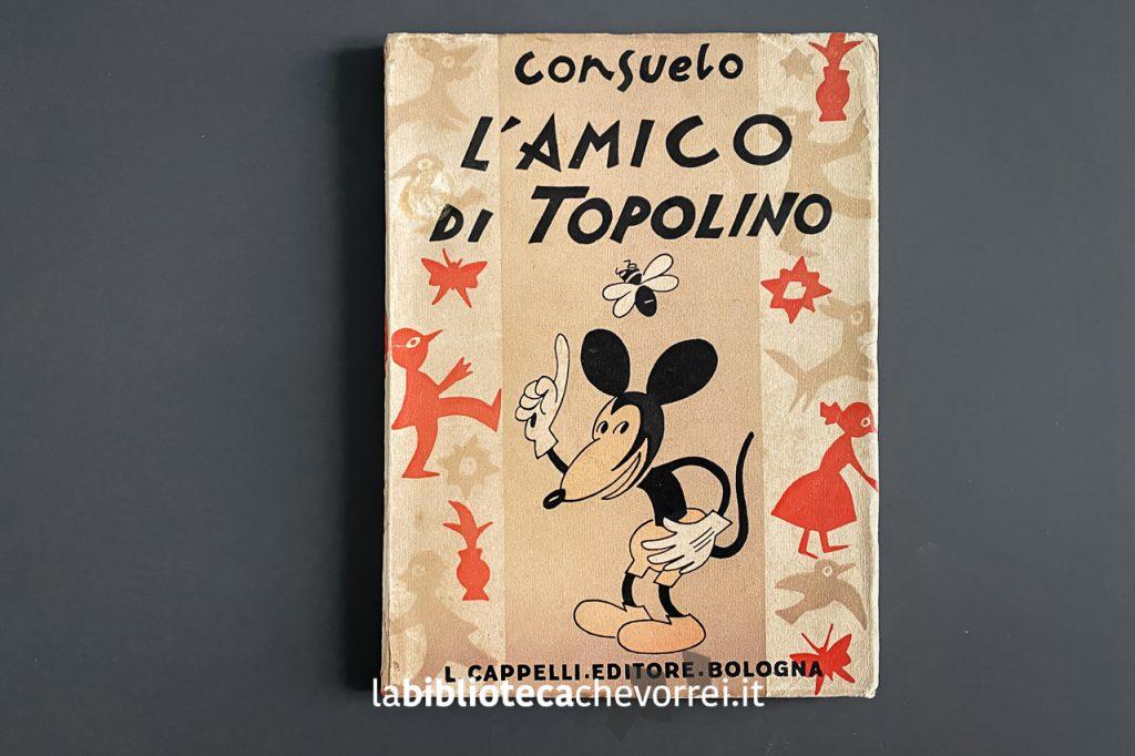 L'amico di Topolino di Consuelo, 1934, Cappelli.