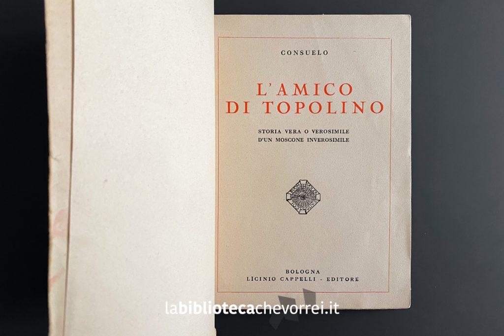 Frontespizio del libro L'amico di Topolino di Consuelo, 1934, Cappelli.
