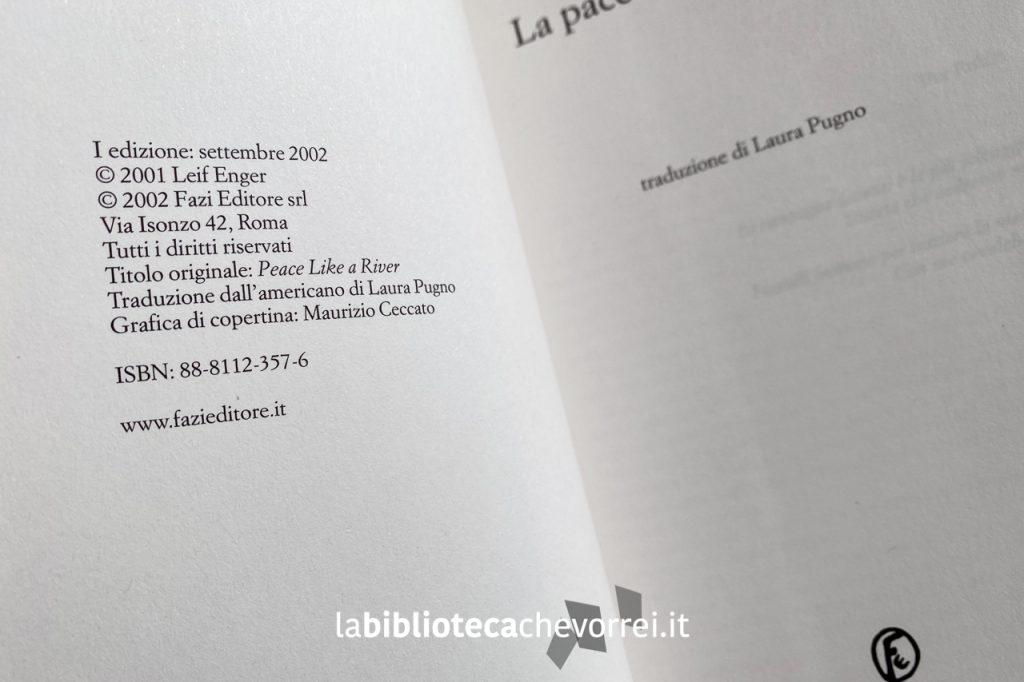 """Dati di stampa della prima edizione di """"La pace come un fiume"""" di Leif Enger, Fazi Editore, 2002."""