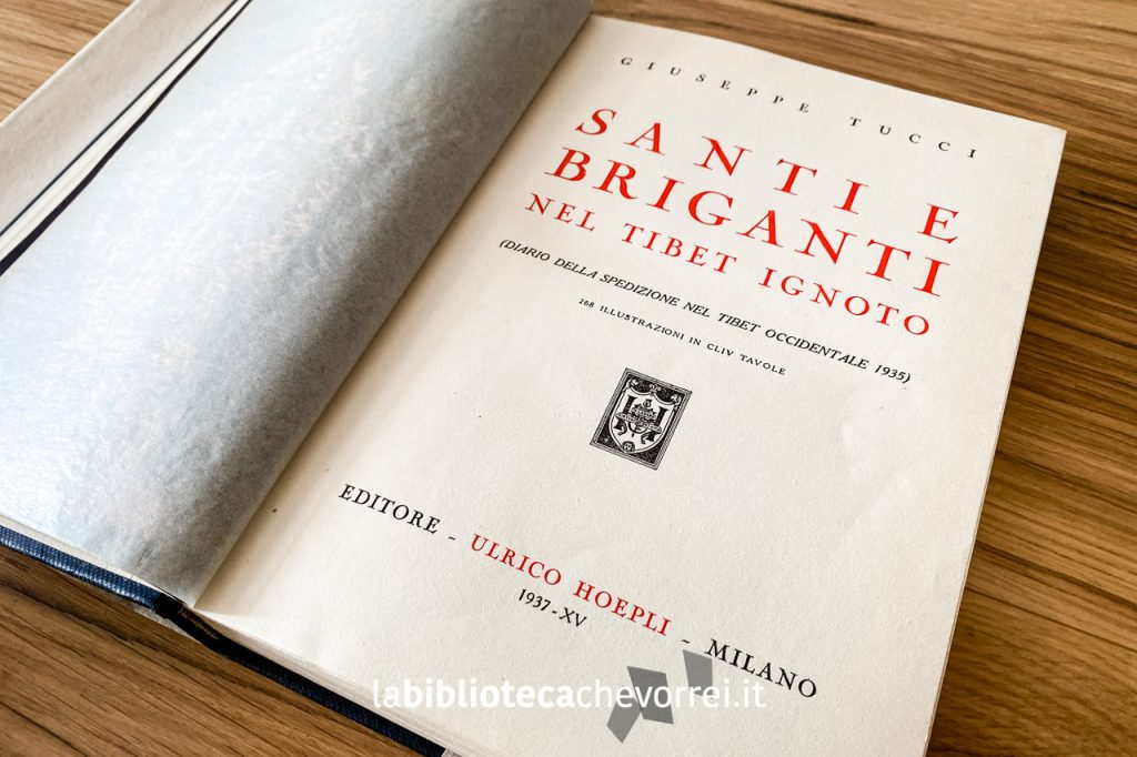 """Frontespizio del volume """"Santi e briganti nel Tibet ignoto"""". Editore Ulrico Hoepli."""