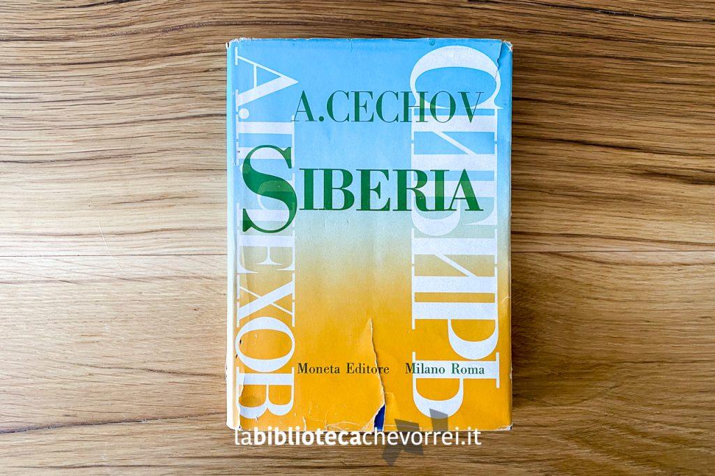"""Siberia di A. Cechov, Edizione Moneta Editore, 1960. Verrà poi ristampato con il titolo """"L'isola di Sachalin""""."""